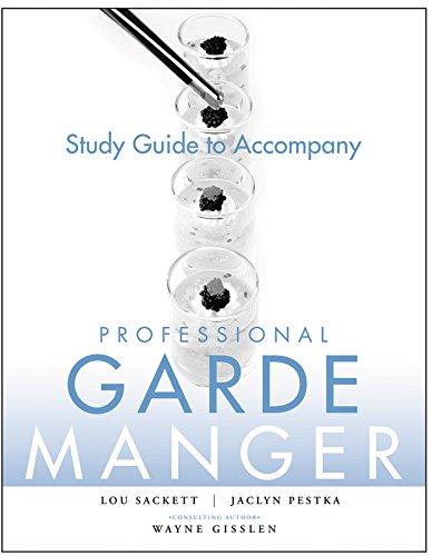 9780470284735: Professional Garde Manger: A Comprehensive Guide to Cold Food Preparation
