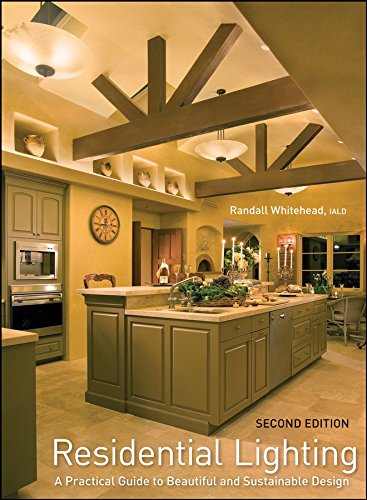 9780470284834: Residential Lighting: A Practical Guide to Beautiful and Sustainable Design