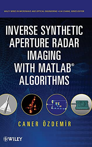 9780470284841: Inverse Synthetic Aperture Radar Imaging With MATLAB Algorithms