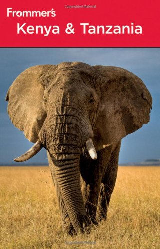9780470285589: Frommer's Kenya and Tanzania (Frommer's Complete Guides)