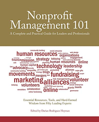 9780470285961: Nonprofit Management 101: A Complete and Practical Guide for Leaders and Professionals