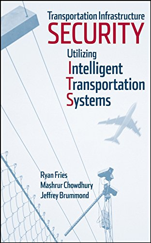 9780470286296: Transportation Infrastructure Security Utilizing Intelligent Transportation Systems