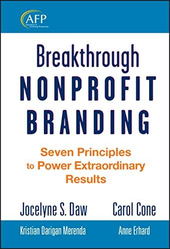 9780470286913: Breakthrough Nonprofit Branding: Seven Principles to Power Extraordinary Results