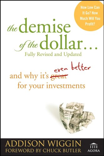 9780470287248: The Demise of the Dollar...: And Why It's Even Better for Your Investments