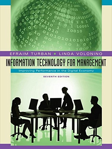Information Technology for Management: Improving Performance in: Turban, Efraim; Volonino,
