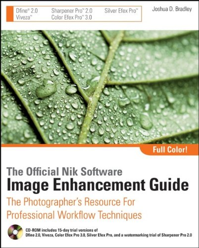 9780470287637: The Official Nik Software Image Enhancement Guide: The Photographer's Resource for Professional Workflow Techniques