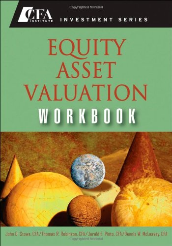 9780470287651: Equity Asset Valuation Workbook (Cfa Institute Investment)