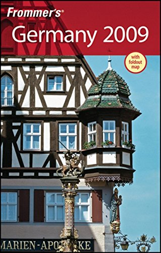 Frommer's Germany 2009 (Frommer's Complete Guides): Porter, Darwin; Prince, Danforth