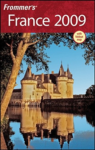 Frommer's France 2009 (Frommer's Complete Guides): Prince, Danforth; Porter,