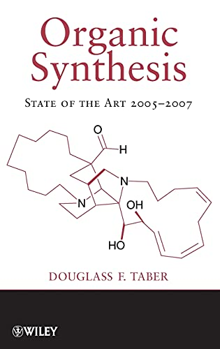9780470288498: Organic Synthesis: State of the Art 2005-2007