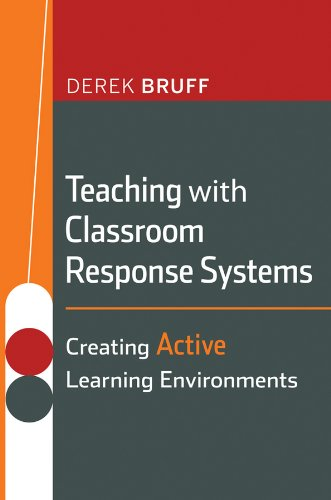 9780470288931: Teaching with Classroom Response Systems: Creating Active Learning Environments