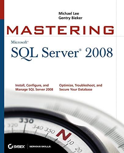 9780470289044: Mastering SQL Server 2008