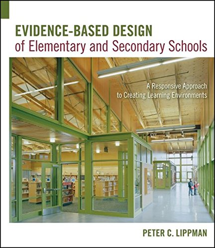 9780470289105: Evidence-Based Design of Elementary and Secondary Schools: A Responsive Approach to Creating Learning Environments