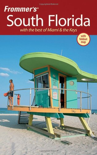 9780470289730: Frommer's South Florida: With the Best of Miami & the Keys (Frommer's Complete Guides)