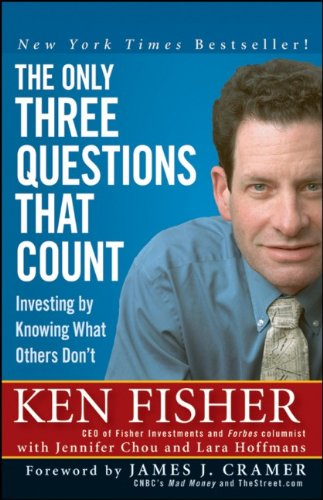 9780470292679: The Only Three Questions That Count: Investing by Knowing What Others Don't (Fisher Investments Press)