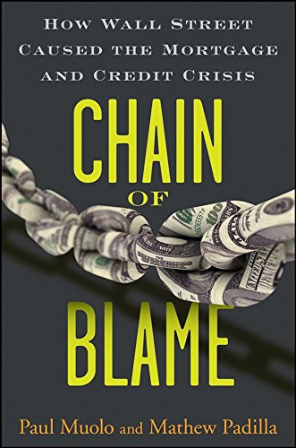 9780470292778: Chain of Blame: How Wall Street Caused the Mortgage and Credit Crisis