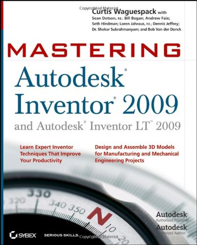9780470293140: Mastering Autodesk Inventor 2009 and Autodesk Inventor LT 2009