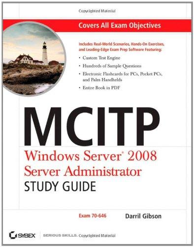 9780470293157: MCITP: Windows Server 2008 Server Administrator Study Guide: (Exam 70-646)