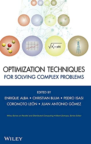 9780470293324: Optimization Techniques for Solving Complex Problems (Wiley Series on Parallel and Distributed Computing)