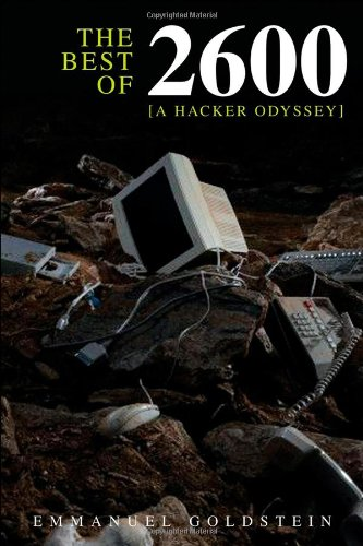 9780470294192: The Best of 2600: A Hacker Odyssey