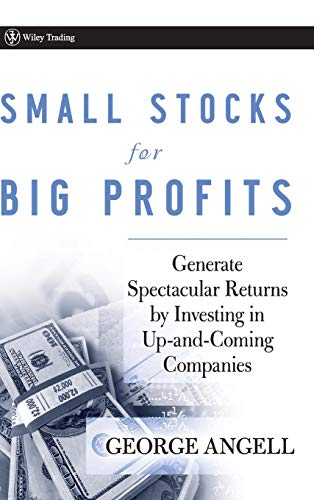 9780470296653: Small Stocks for Big Profits: Generate Spectacular Returns by Investing in Up-and-Coming Companies
