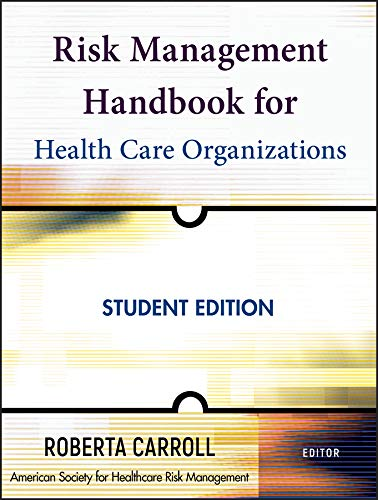 9780470300176: Risk Management Handbook for Health Care Organizations