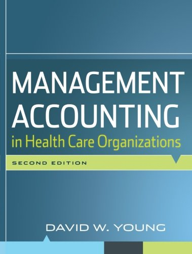 9780470300213: Management Accounting in Health Care Organizations
