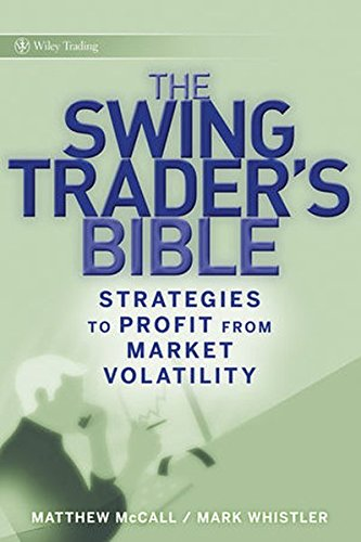 9780470308264: The Swing Trader?s Bible: Strategies to Profit from Market Volatility