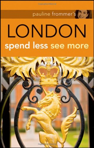 9780470308691: Pauline Frommer's London: Spend Less, See More (Pauline Frommer Guides)