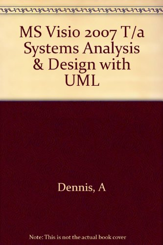 9780470308783: MS Visio 2007 to accompany Systems Analysis and Design with UML 2e