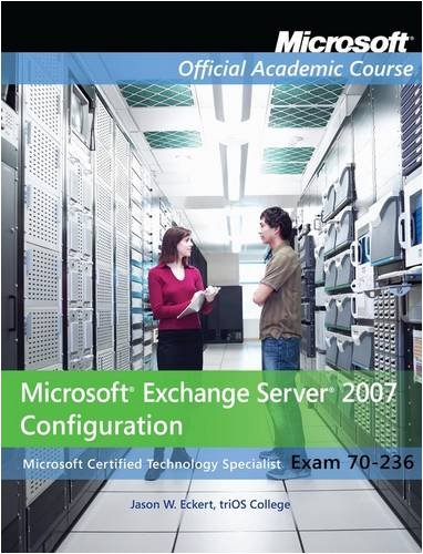 9780470312278: 70-236, Package: Microsoft Exchange Server 2007 Configuration Lab Manual