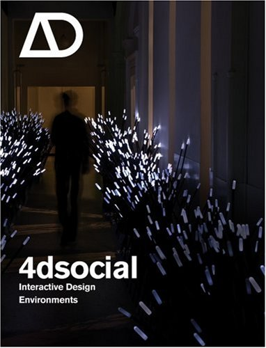 9780470319116: 4dsocial: Interactive Design Environments