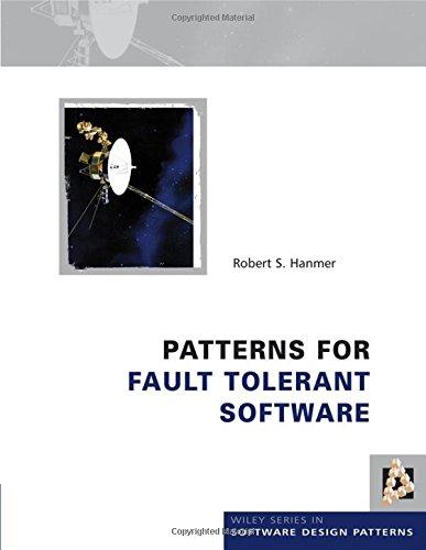 9780470319796: Patterns for Fault Tolerant Software