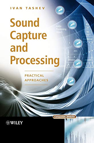 9780470319833: Sound Capture and Processing: Practical Approaches