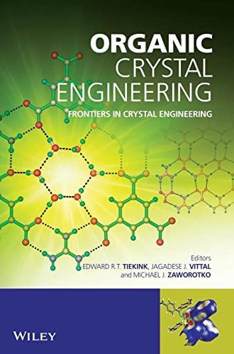 9780470319901: Organic Crystal Engineering: Frontiers in Crystal Engineering