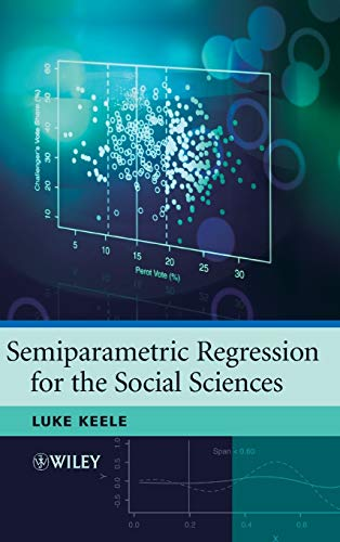 9780470319918: Semiparametric Regression for the Social Sciences