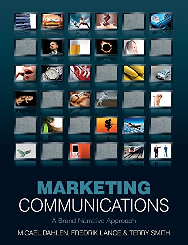 9780470319925: Marketing Communications: A Brand Narrative Approach