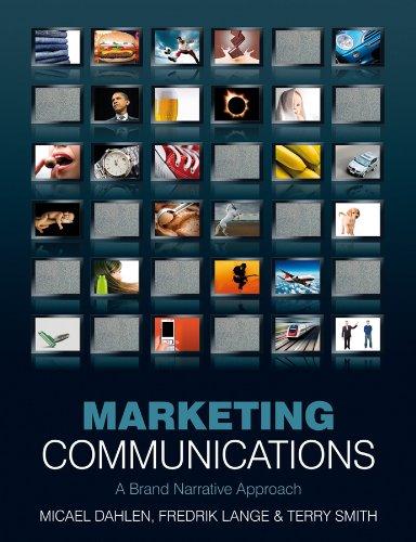 9780470319925: Marketing Communications: A Brand Narrative Approach