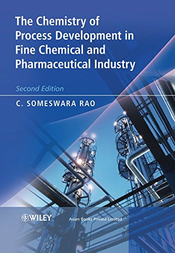 9780470319956: The Chemistry of Process Development in Fine Chemical and Pharmaceutical Industry