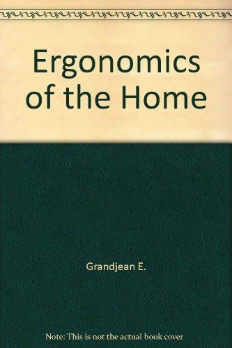 Ergonomics of the Home: Etienne Grandjean