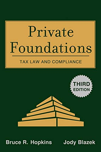 9780470322420: Private Foundations: Tax Law and Compliance