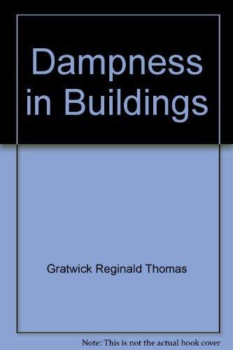 Dampness in buildings: Gratwick, Reginald Thomas