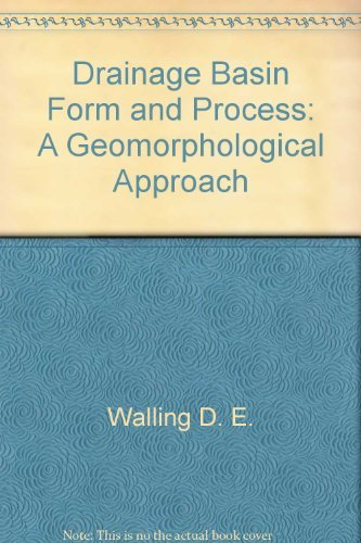 9780470326732: Drainage basin form and process;: A geomorphological approach