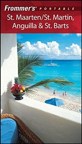 9780470331460: Frommer's Portable St. Maarten/St. Martin, Anguilla & St. Barts