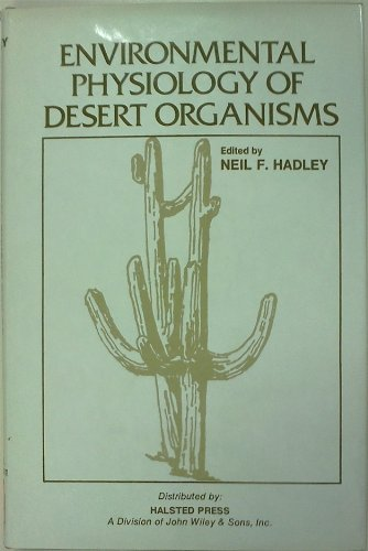 Environmental Physiology of Desert Organisms