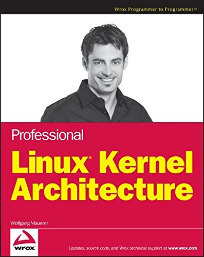9780470343432: Professional Linux Kernel Architecture (Wrox Programmer to Programmer)