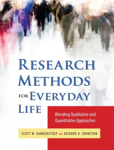 9780470343531: Research Methods for Everyday Life: Blending Qualitative and Quantitative Approaches
