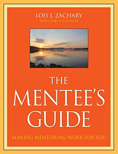 9780470343586: The Mentee's Guide: Making Mentoring Work for You