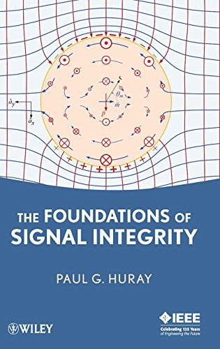 9780470343609: The Foundations of Signal Integrity