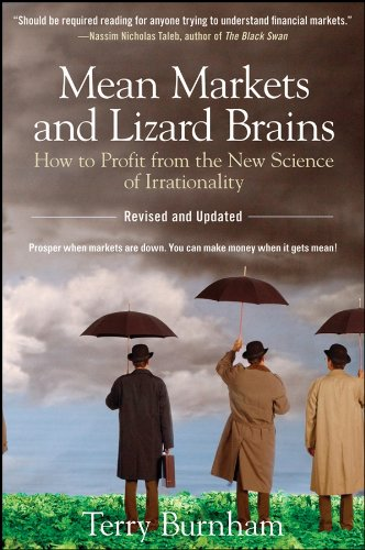 9780470343760: Mean Markets and Lizard Brains: How to Profit from the New Science of Irrationality